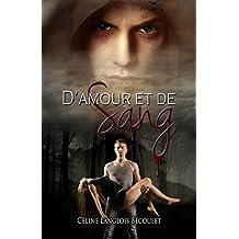 D'Amour et de Sang (French Edition)