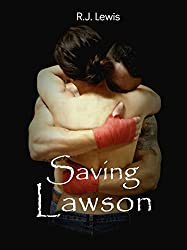 Saving Lawson (Loving Lawson Book 2)
