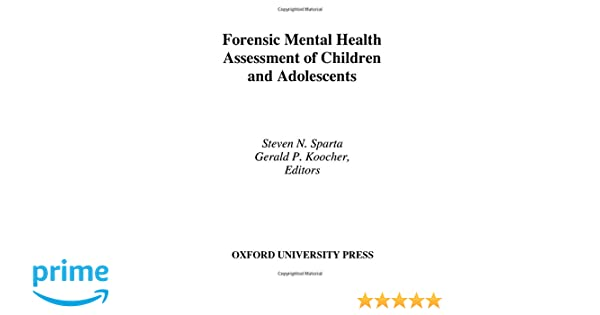 Forensic Mental Health Assessment Of Children And Adolescents