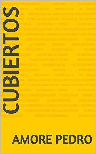 cubiertos (Spanish Edition) by [pedro, amore]