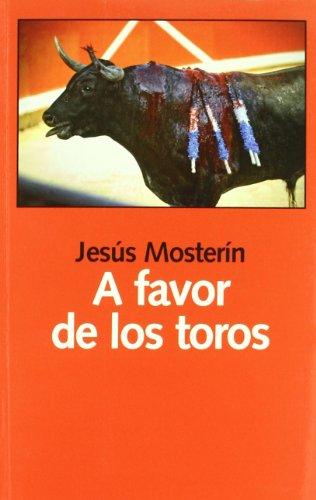 Descargar Libro A Favor De Los Toros Jesus Mosterin