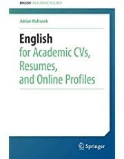 English for Academic CVs, Resumes, and Online Profiles (English for Academic Research)