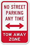 No Street Parking Anytime Tow Away Zone (with Bidirectional Arrow) Sign, 18