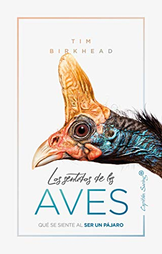 Los sentidos de las aves (ENSAYO) por Tim Birkhead