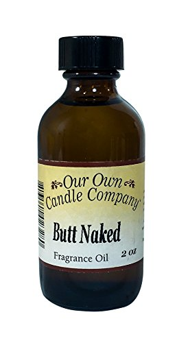 Our Own Candle Company Fragrance Oil, Butt Naked, 2 oz