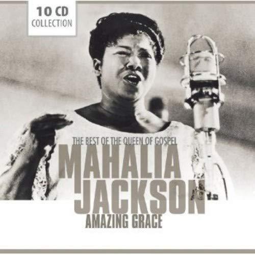 Amazing Grace-The Best of the Queen of Gospel (The Best Of Mahalia Jackson)