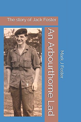Download An Arbourthorne Lad: The story of Jack Foster pdf