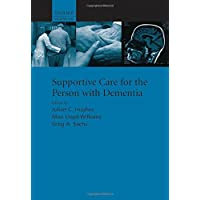 Supportive care for the person with dementia (Supportive Care Series)