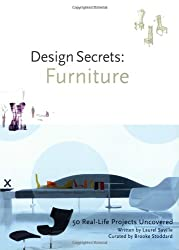 Design Secrets: Furniture: 50 Real-Life Projects Uncovered