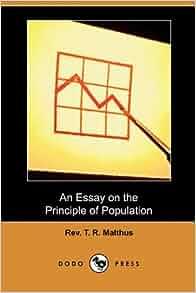 thomas malthus an essay on the principle of population amazon