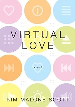 Virtual Love by [Scott, Kim Malone]