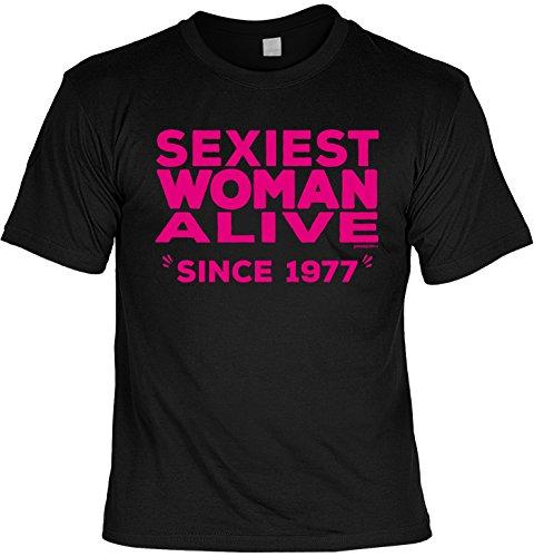 T-Shirt - Sexiest Woman Alive - Since 1977 - lustiges Sprüche Shirt als Geschenk zum 40. Geburtstag