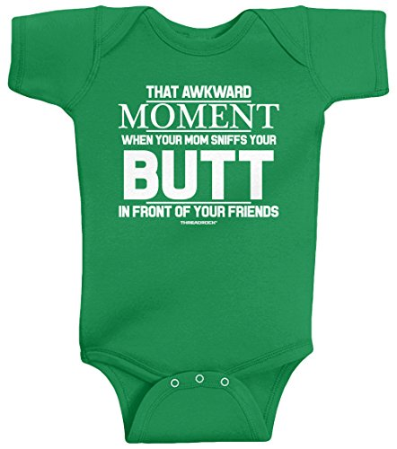 Threadrock Baby That Awkward Moment When Mom Sniffs Your Butt Infant Bodysuit 18M Kelly Green ()