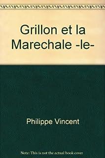 Le grillon et la maréchale : et autres petits contes numérotés, Philippe, Vincent