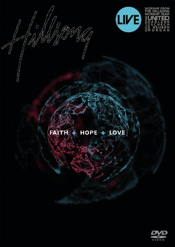Hillsong: Faith + Hope + Love - Live by Sony