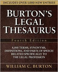 Burton's Legal Thesaurus 4th (Fourth) edition Text Only
