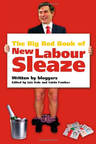 Download The Big Red Book of New Labour Sleaze PDF