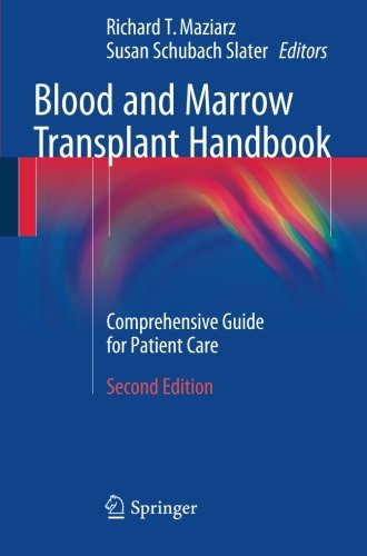 Blood and Marrow Transplant Handbook: Comprehensive Guide for Patient Care - medicalbooks.filipinodoctors.org