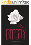 Beastly (Kendra Chronicles Book 1)