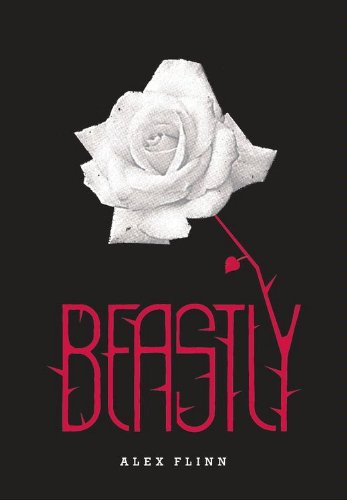 Beastly (Kendra Chronicles) by [Flinn, Alex]