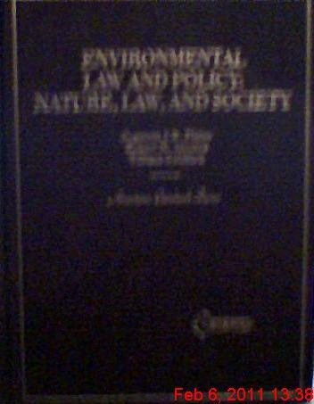 Environmental Law and Policy: A Coursebook on Nature, Law, and Society (American Casebook Series)