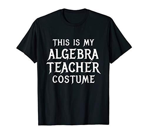 Algebra Teachers Halloween Shirt Math Costume Classroom Gift]()