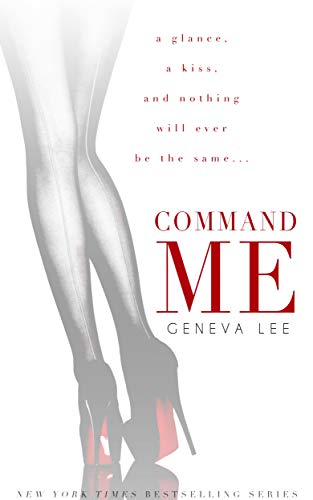 Command Me (Royals Saga, Book 1) (Tell Me About Your College Life Best Answer)