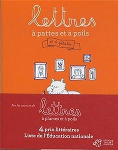 """Afficher """"Lettres à pattes et à poils"""""""