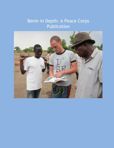 Benin in Depth: A Peace Corps Publication