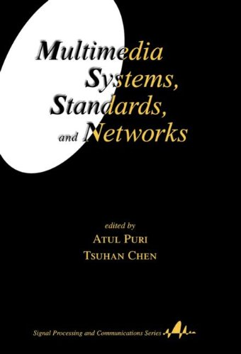 Multimedia Systems, Standards, and Networks (Signal Processing and Communications)