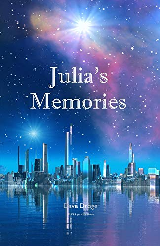 Julia's memories (Amor Mundi Book 1) by [Dröge, Dave]