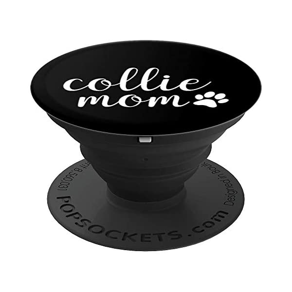 Collie Mom - Dog Paw Print Design PopSockets Grip and Stand for Phones and Tablets 1