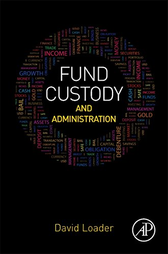 Fund Custody and Administration by Academic Press