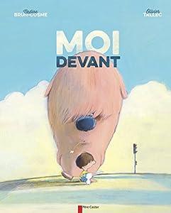 vignette de 'Moi devant (Nadine Brun-Cosme)'
