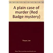 A plain case of murder (Red Badge mystery)
