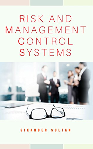 RISK AND MANAGEMENT CONTROL SYSTEMS