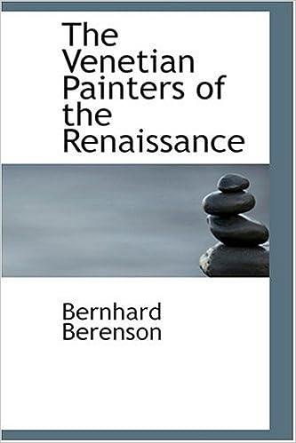 The Venetian Painters of the Renaissance
