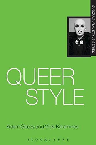 Queer Style (Subcultural Style) [Karaminas, Vicki - Geczy, Adam] (Tapa Blanda)