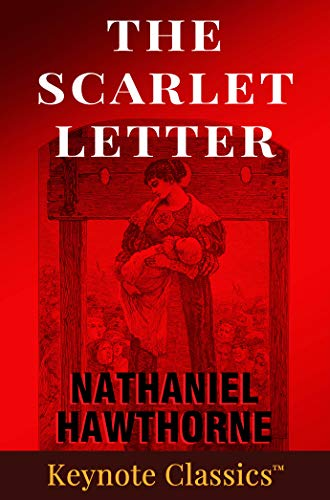 The Scarlet Letter Annotated Keynote Classics By Hawthorne Nathaniel