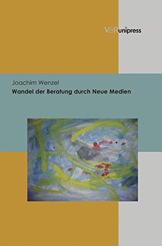 Wandel der Beratung durch Neue Medien (German Edition)
