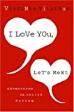 I Love You, Let's Meet, Virginia Vitzthum, 0316057843