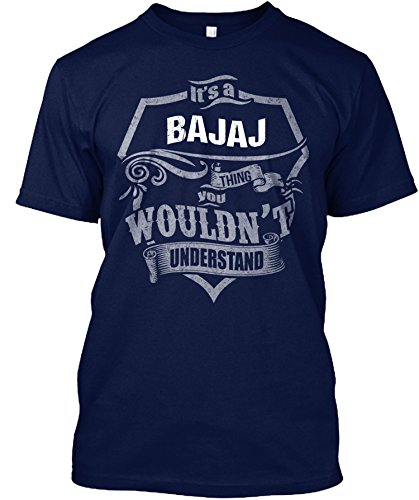 its-a-bajaj-thing-you-wouldnt-understand-t-shirtxx-largenavy