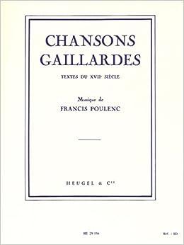 Chansons gaillardes - Recueil: Francis Poulenc: 9790047293565: Amazon.com: Books