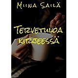 Tervetuloa kirjeessä (Finnish Edition)