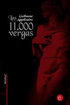 Las 11.000 vergas (Narrativa74 nº 15) (Spanish Edition
