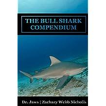 The Bull Shark Compendium