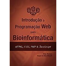 Introdução à Programação Web para Bioinformática: HTML, CSS, PHP & JavaScript