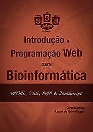 Introdução à Programação Web para Bioinformática: HTML, CSS, PHP & JavaScript (Introdução à programação pa