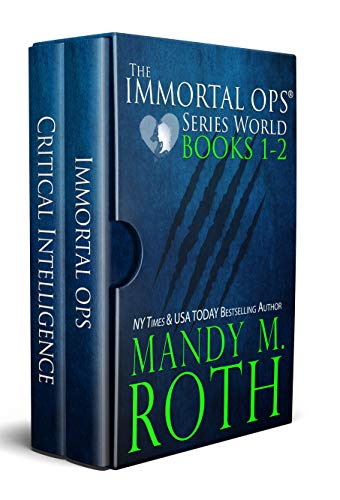 The Immortal Ops Series World Collection Books 1-2: (Immortal Ops, Critical Intelligence) (The Immortal Ops Overall Series World Collection Book 1)