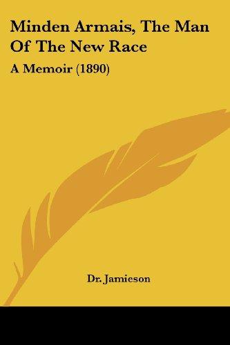 Cheap price Minden Armais, The Man New Race: Memoir (1890)